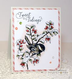 Chickadee in Barberry digital stamp set by Power Poppy, card design by Cindy Lawrence.