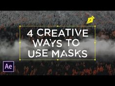 4 Creative Ways To Use Masks For Text | After Effects Tutorial - YouTube