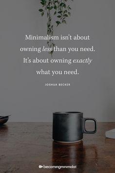 Joshua Becker, Classy People, Life Decisions, Pick Me Up, Organization Hacks, Organizing Tips, Life Skills, Minimalism, Words