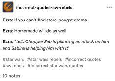 Sw Rebels, Star Wars Rebels, Star Wars Clone Wars, Star Wars Art, Ezra Bridger, I Understood That Reference, Star Wars Drawings, Star Wars Jokes, High Ground