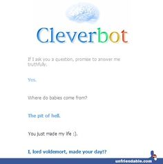 #Cleverbot is actually Lord #Voldemort