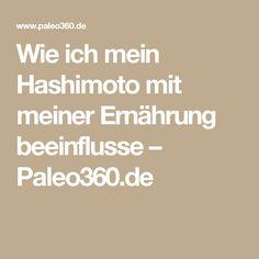 Wie ich mein Hashimoto mit meiner Ernährung beeinflusse – Paleo360.de