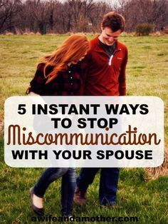 Five Instant Ways to Stop Miscommunication with Your Spouse