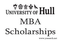 Looking for MBA Scholarships 2016 in University of Hull UK. Visit Yosearch for MBA Scholarships 2016 Eligibility, Applications, Dates, MBA Program details