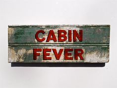 CABIN FEVER Hand Painted Wood Sign by SimonSaysSigns on Etsy, $30.00