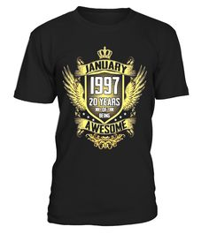 January 1997 Shirt, 20 Years of Being Awesome T-shirt - Limited Edition  Funny january woman T-shirt, Best january woman T-shirt