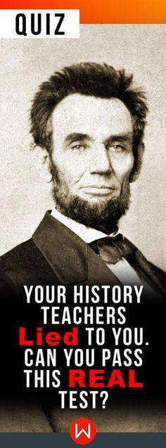 Quiz: Your History Teachers Lied To You. Can You Pass This REAL Test? Are you well versed enough? So did you have the chance to double check your history facts? Here's a history challenge for you. Weird History Facts, Black History Facts, Strange History, Wtf Fun Facts, Us History, Asian History, Tudor History, British History