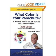 What Color Is Your Parachute? 2013: A Practical Manual for Job-Hunters and Career-Changers [Paperback]
