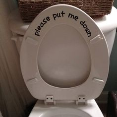 For all those guys out there who are still used to living with guys. Get used to living with girls. This is a nice little reminder so they don't fall in the toilet! Commercial Ads, Maker, Perfect World, Do It Yourself Home, Silhouette Projects, Silhouette Cameo, My New Room, My Dream Home, Decoration