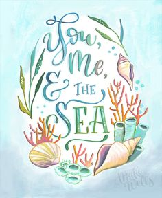 You, Me, and the Sea - Makewells Art Print - Ocean Painting Mermaid Quotes, Mermaid Art, Ocean Quotes, Beach Quotes, Sea Life Art, Journal Themes, Sea Theme, Ocean Themes, Bullet Journal Inspiration