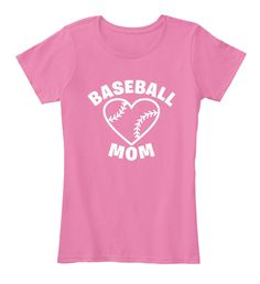 Baseball Mom Shirts 166 True Pink T-Shirt Front