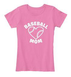 Baseball Mom Shirts 166 True Pink T-Shirt Front