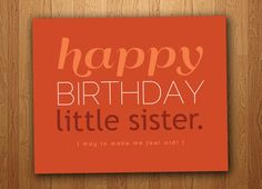 Little Sister Funny Birthday Card (Printable), $3