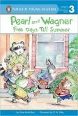 Five Days Till Summer (Pearl and Wagner Series)