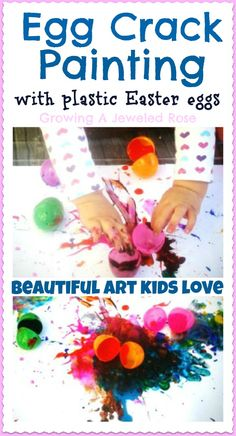 Egg Crack Painting- super fun art kids love!  Crack the eggs and the paint oozes out..........