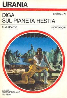 Urania 933 C. J. Cherryh Diga sul pianeta Hestia (HESTIA, 1979)  Copertina di  Karel Thole