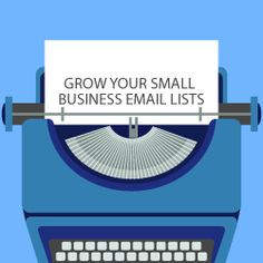 Best Techniques to grow your Small Business Email Lists