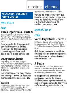Alexander Sokurov - Poeta Visual (até 16 de junho). Veículo: Folha de S.Paulo. Data: 31/05/2013