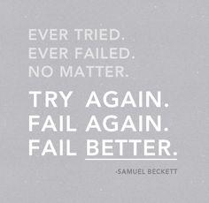 fail better...