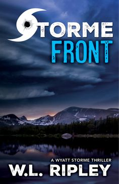 STORME FRONT by WL Ripley... coming in August from Brash Books