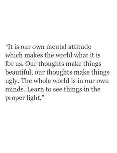 Our own mental attitude