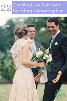22 Questions to Ask Your Wedding Videographer #wedding #videography #tips