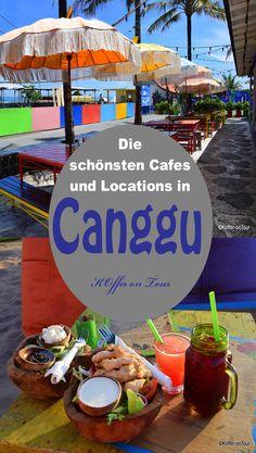 Die schönsten Cafes und Locations in Canggu. Schau mal rein um nichts zu verpassen!