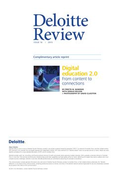 Deloitte university press digital education 2.0 from content to connections by Fred Zimny's Serve4impact via slideshare