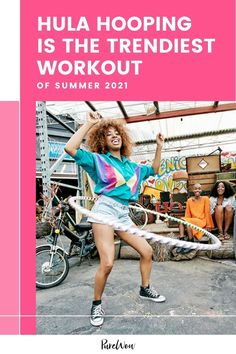 Hula hooping is trending as a legitimate form of exercise—for adults. Here's what you need to know before you try it again. #hulahoop #exercise #activity Fun Workouts, Exercise Routines, Aerobic Activity, Steps Per Day, Hula Hooping, Abdominal Fat, Strength Training Workouts, Muscle Tension, Aerobics