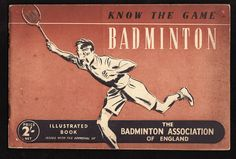 1950. An Illustrated book issued with the approval of the Badminton Association of England.