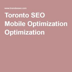 Toronto SEO Mobile Optimization