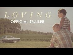 LOVING - Official Trailer [HD] - In Theaters November 4 - YouTube