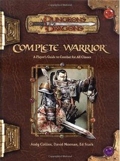 Complete Warrior (Dungeons & Dragons Fantasy Roleplaying) by Andy Collins Tabletop Rpg, Tabletop Games, Martial, Science Fiction, Warrior Images, Pen And Paper Games, Player's Handbook, Dungeon Master's Guide, Warrior 3