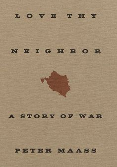 Love Thy Neighbor: A Story of War by Peter Maass http://www.amazon.com/dp/0679444335/ref=cm_sw_r_pi_dp_a03Rwb1TYKMPP