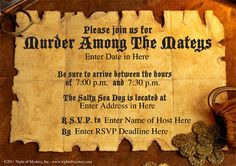 Download an invitation for this pirate murder mystery party Pirate Names, Pirate Theme, Pirate Party, Mystery Dinner, Mystery Parties, Themed Parties, Dinner Invitations, Invitation Ideas, Mystery Theater