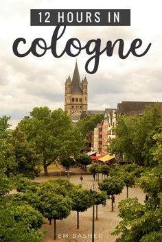 Wondering what to do with just 12 hours in Cologne, Germany? Here are a few suggestions -- including the Kölner Dom, the Hohenzollern Bridge, Kölsch beer, and more. | #Koln #Cologne