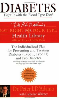 Diabetes: Fight It with the Blood Type Diet by Dr. Peter J. D'Adamo, http://www.amazon.ca/dp/042520006X/ref=cm_sw_r_pi_dp_rHOptb13ZKS1Q