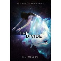 ✶✶THE DIVIDE Cover Reveal!!✶✶ Super excited to finally share this with you guys!The cover to book 2 in the #TheDreamlandSeries! Expected publication 10/15/15. (Happy dancing)