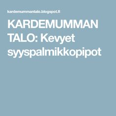 KARDEMUMMAN TALO: Kevyet syyspalmikkopipot Drops Karisma, Drops Design, Ravelry, Inspiration, Biblical Inspiration, Inspirational, Inhalation