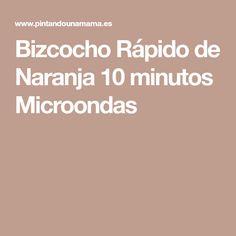 Bizcocho Rápido de Naranja 10 minutos Microondas