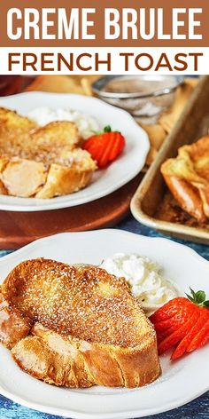 Creme Brulee French Toast inspired by the classic Creme Brulee dessert is an EASY yet decadent brunch recipe With a golden caramelized outside and a creamy inside Creme B. Creme Brulee French Toast, French Toast Bake, French Toast Casserole, French Toast Custard Recipe, Thick French Toast Recipe, French Bread French Toast, Brioche French Toast, Best French Toast, Overnight French Toast