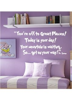 You're Off To Great Places Dr. Seuss... Want these all over the room!