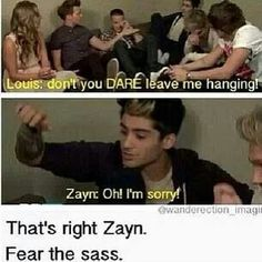 Haha. Fear the sass.