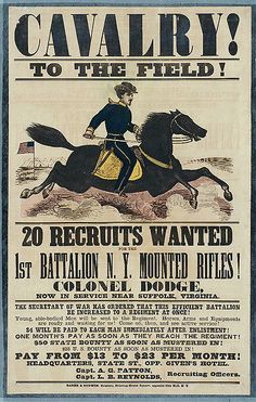 This is a recruitment poster for the Union army in New York. The cavalry was led by General Patton and Reynolds.