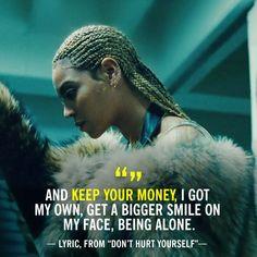 "12 ""Lemonade"" Lyrics for Guys Who Don't Deserve Your Time - Trend Destructive Quotes 2019 Beyonce Lyrics, Beyonce Quotes, Taylor Lyrics, Song Lyrics, Dont Hurt Yourself Beyonce, Lyric Quotes, Me Quotes, Boy Bye Quotes, Gemini Quotes"