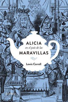 Alicia En El Pais De Las Maravillas Edicion Conmemorativa