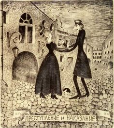 "Mihail Chemiakin ?   Dostoevsky's book ""crime and punishment"""