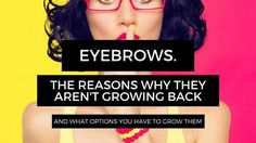 You may have noticed the attention eyebrows are receiving of late. They are basically the new black. If you are anything like me, you over-plucked your eyebrows in How To Grow Eyebrows, What You Can Do, Weight Loss Transformation, Natural Skin Care, Healthy Hair, Your Hair, Beauty Hacks, Health Fitness, Lose Weight