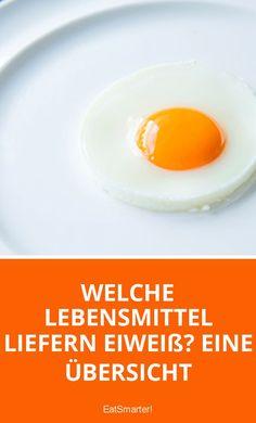 Welche Lebensmittel liefern Eiweiß? Eine Übersicht   eatsmarter.de