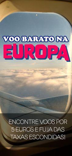 Como encontrar voo barato na Europa, low cost e taxas escondidas
